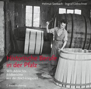 Historische Berufe in der Pfalz
