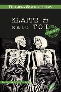 Schleheck_Klappe zu Balg tot